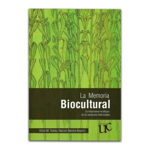 la-memoria-biocultural-la-importancia-ecologica-de-las-sabidurias-tradicionales